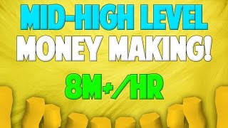 Runescape 2017/18 | Mid-High Level Money Making Guide