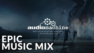 The best of audiomachine | 3-hours epic music mix | epic hits | epic music vn