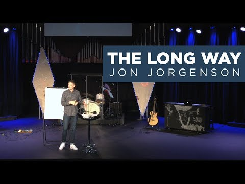 The Long Way | Jon Jorgenson | Judson University 2019