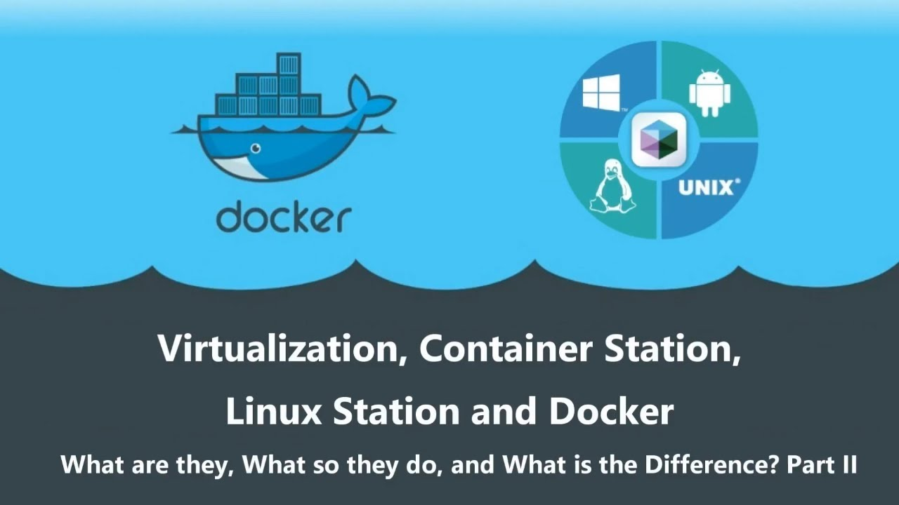 Virtualization Station Vs Container Station Vs Linux Station