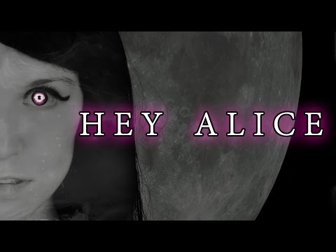 ALICE IN WONDERLAND SONG: Hey Alice  Lyrics Rachel Rose Mitchell