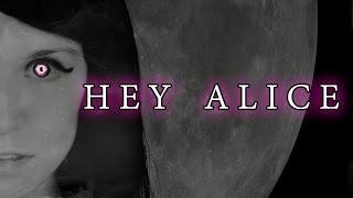 ALICE IN WONDERLAND SONG: Hey Alice - Lyrics (Rachel Rose Mitchell)