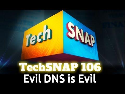 Evil DNS is Evil | TechSNAP 106