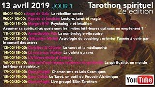 #Tarothonspirituel  Les intervenants du Samedi 13 avril 2019