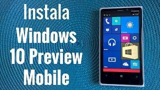 Cómo instalar Windows 10 Mobile Preview, en español