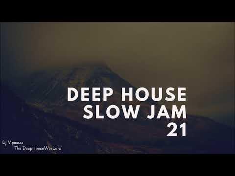 Deep House Slow Jam 21
