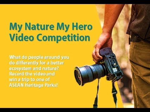 EU-ASEAN Biodiversity Video Competition - #MyNatureMyHero