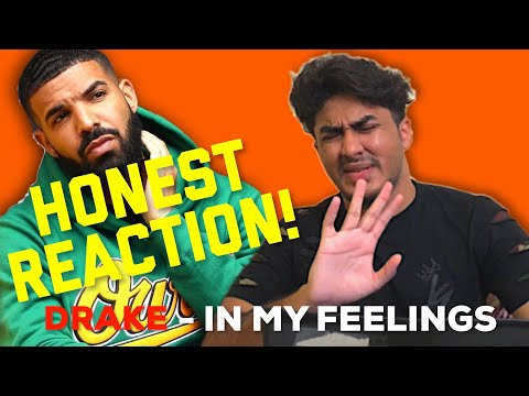 HONEST REACTION TO DRAKE - IN MY FEELINGS (OFFICIAL MUSIC VIDEO)