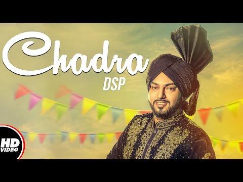 Chadra (Full Song)   DSP   Lowkey Sound   New Punjabi Song 2017   Boombox Media