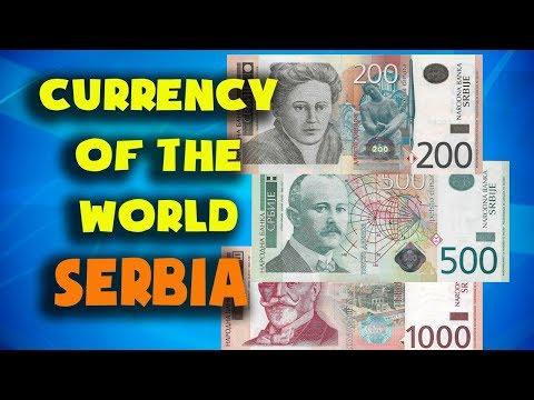 Currency Of The World - Serbia. Serbian Dinar. Serbian Banknotes And Coins
