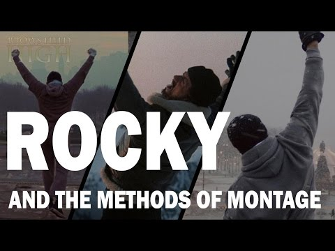Rocky and the Methods of Montage - Brows Held High