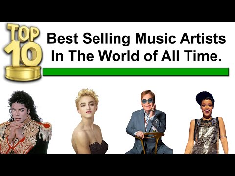 Top 10 Best Selling Music Artists In The World Of All Time▶Best Selling Music Artists By Year Video