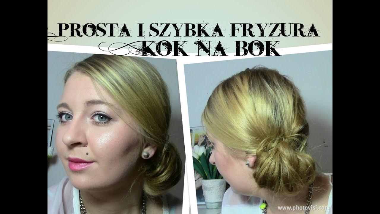 Prosta I Szybka Fryzura Kok Na Bok