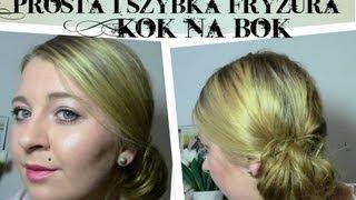 Prosta i szybka fryzura: Kok na bok
