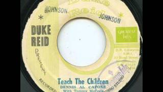 Dennis Alcapone - Teach The Children