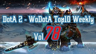 DotA2 - WoDotA Top10 Vol.78