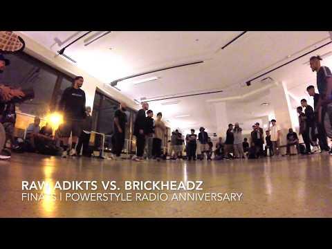 Raw Adikts vs. Brickheadz || Finals || Power Style Radio 3 Year Anniversary