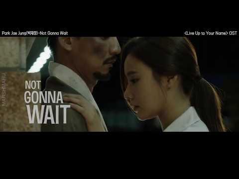 [MV]박재정 (Park Jae Jung) - Not Gonna Wait_명불허전(Live Up to Your Name) OST ::Lyric Video::