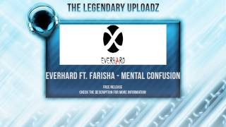 Everhard feat. Farisha - Mental Confusion [FULL HQ + HD FREE RELEASE]