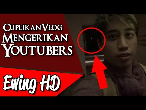 5 Cuplikan Vlog Mengerikan dari Para Youtubers - Part 2 | #MalamJumat - Eps. 47