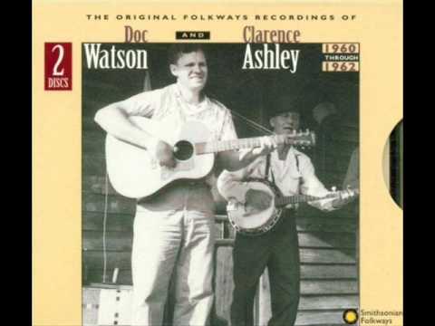 DOC WATSON & CLARENCE ASHLEY -  God