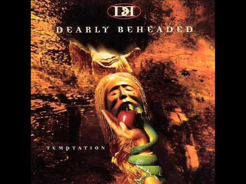 Dearly Beheaded - Behind The Sun