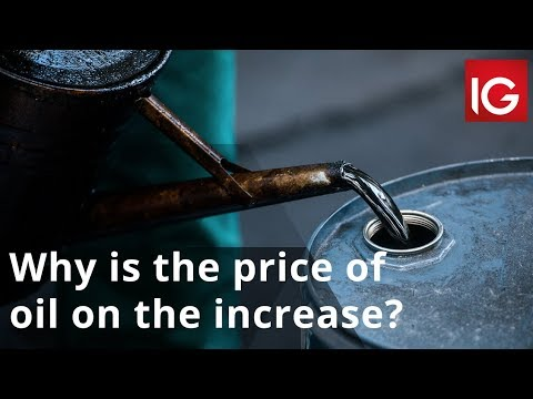 Why is the price of oil on the increase?
