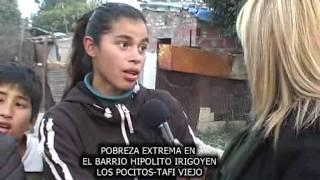 TUCUMAN,TAFI VIEJO ,BARRIO LOS POCITOS ,POBREZA ,DESNUTRICION ,ABANDONO DEL GOBIERNO