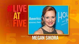 Broadway.com #LiveatFive with Megan Sikora