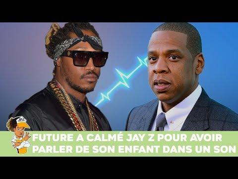 Future a calmé Jay Z pour avoir parlé de son enfant dans un son