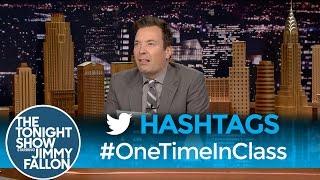 Hashtags:#OneTimeInClass