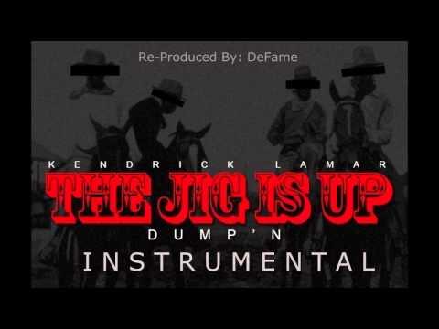 Kendrick Lamar- The Jig Is up (dump'n) Instrumental