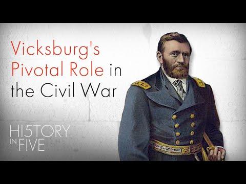 How Vicksburg Changed The Civil War