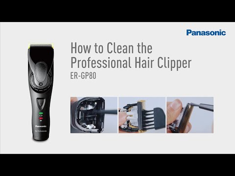 How to Clean and Maintenance ER-GP80 |Panasonic Professional Hair Clipper