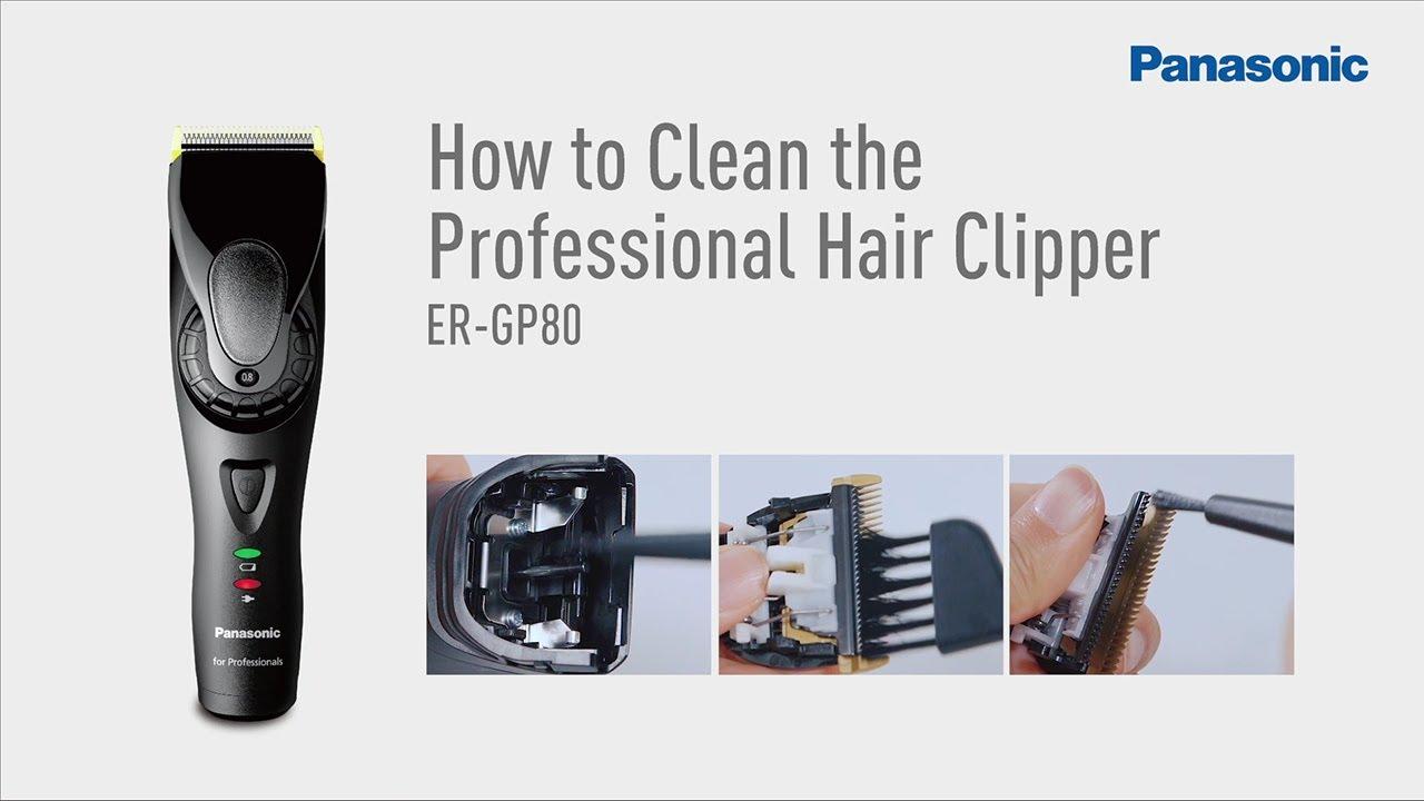 9eda69de0f0 How to Clean and Maintenance ER-GP80  Panasonic Professional Hair Clipper