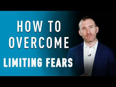 How to Overcome Limiting Fears by Owen Fitzpatrick