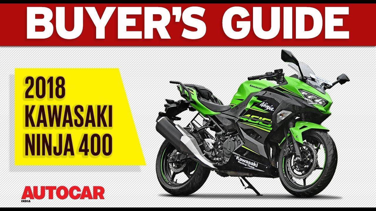 Kawasaki Ninja 400 Is It Worth The Price Buyers Guide