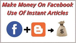 How To Setup Facebook Instant Articles For Blogger [HINDI] ||  Earn Money From Fb Audience Network Video