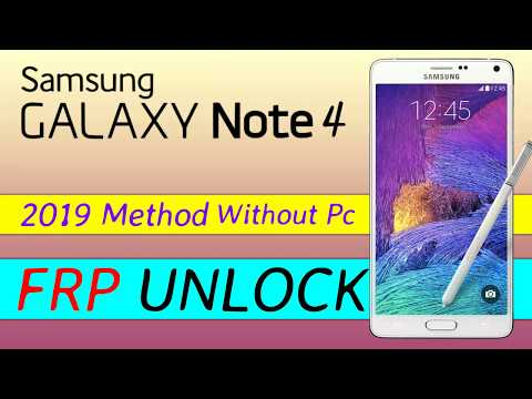 Galaxy Note 4 Remove FRP Bypass Google Account New 2019
