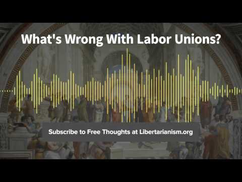 Episode 124: What's Wrong With Labor Unions? (with Richard A. Epstein)