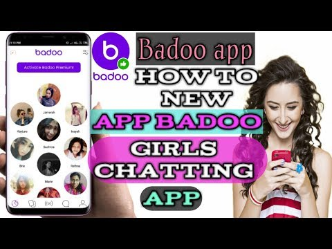 How To New App Badoo - Free Girls Chatting App Video ||technicalDiD