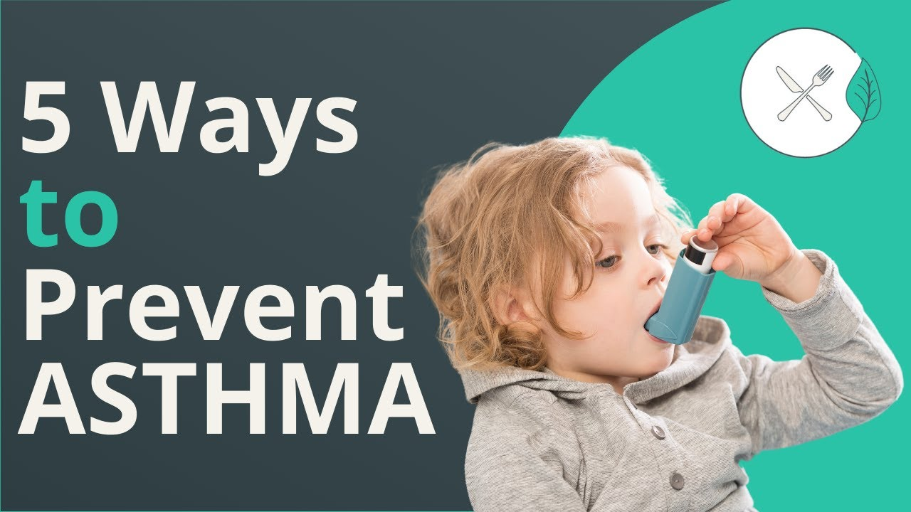 Asthma Prevention Tips - 5 Ways To Prevent Your Child From Getting Asthma