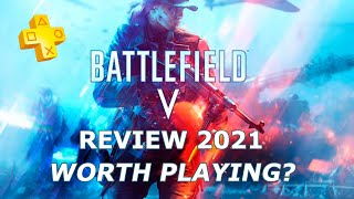 Battlefield 5 REVIEW 2021   Worth Playing?