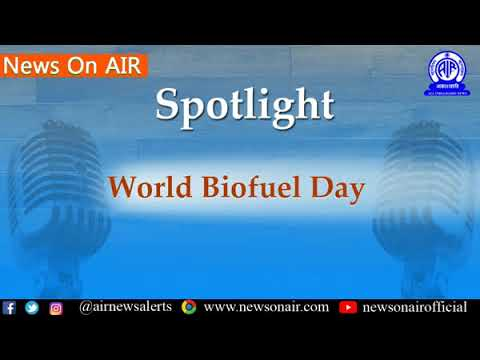 """Spotlight/ News Analysis (10-08-2018): Discussion on """"World Biofuel Day"""""""