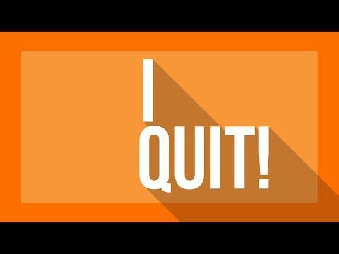I QUIT! @GTBurlington