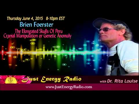The Elongated Skulls:  Genetic Anomaly Or Extraterrestrial - Brien Foerster Just Energy Radio