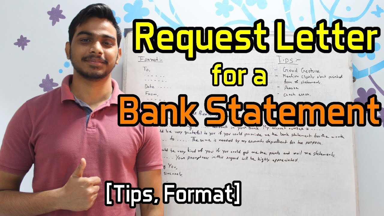 Request Letter for a Bank Statement [Tips, Format]