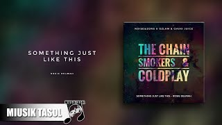 Rosie Delmah Something Just Like This The Chainsmokers Coldplay Cover.mp3