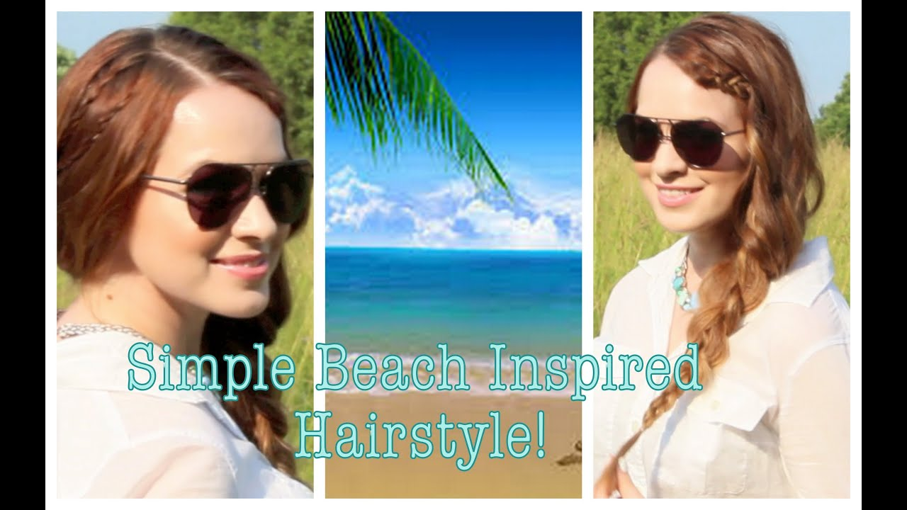 Simple Beach Inspired Hairstyle And A Half Collab With Rachhloves