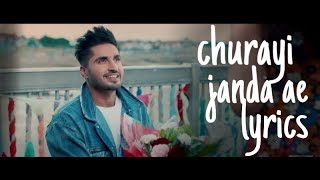 Churayi janda ae - lyrics| jassi gill | goldboy| high end yaariyan| 2019 songs